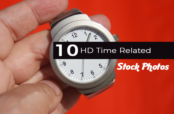 10 HD Time Related Stock Photos