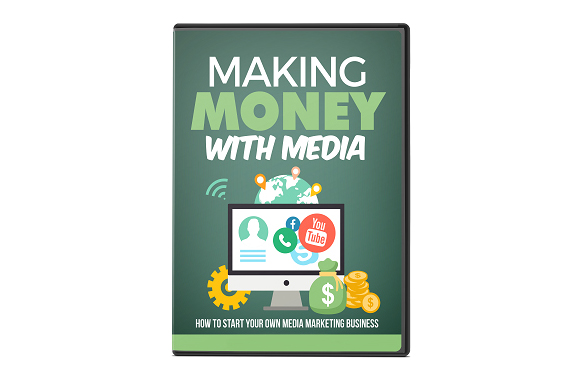 Making Money With Media