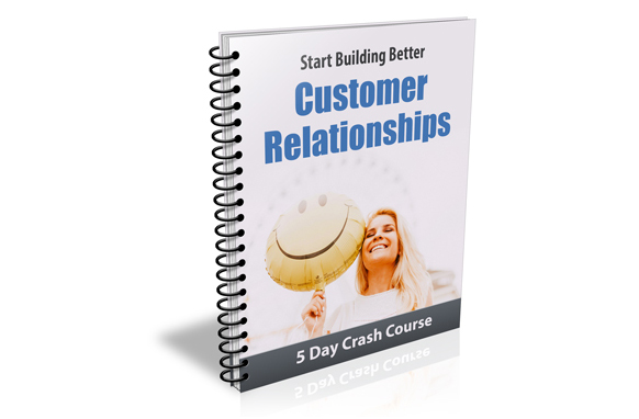 Better Customer Relationships