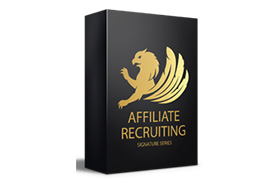 Affiliate Recruiting Signature Series