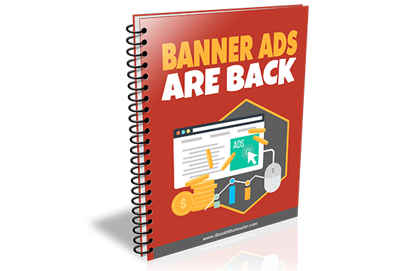Banner Ads Are Back
