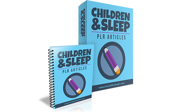 Children And Sleep PLR Articles
