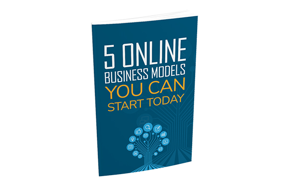 5 Online Business Models You Can Start Today