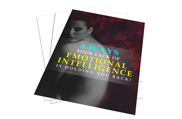 8 Ways Your Lack Of Emotional Intelligence Is Holding You Back