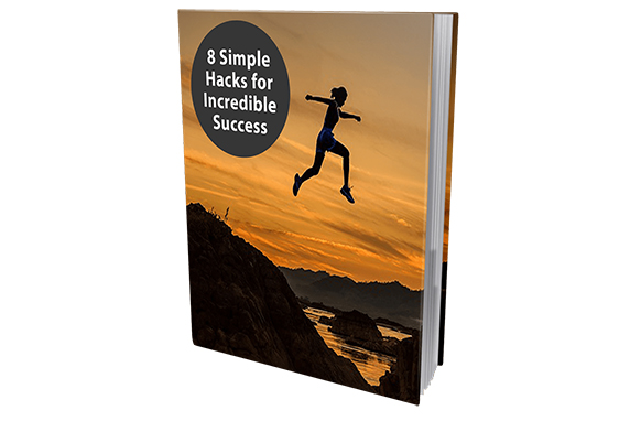 8 Simple Hacks For Incredible Success