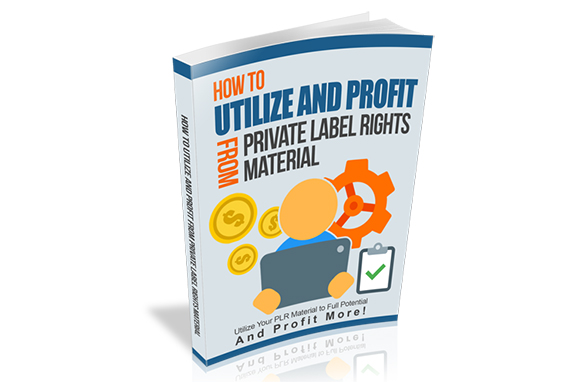 Utilize And Profit From Private Label Rights Material