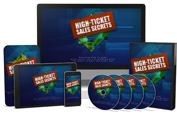 High Ticket Sales Secrets Upgrade Package