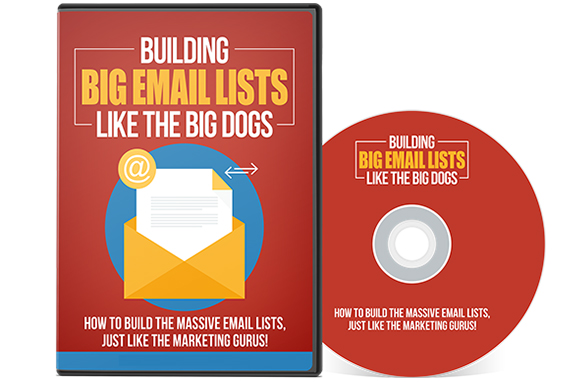 Building Big Email Lists Like The Big Dogs