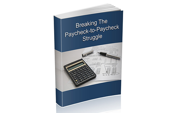 Break the Paycheck-to-Paycheck Struggle