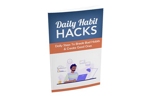 Daily Habit Hacks