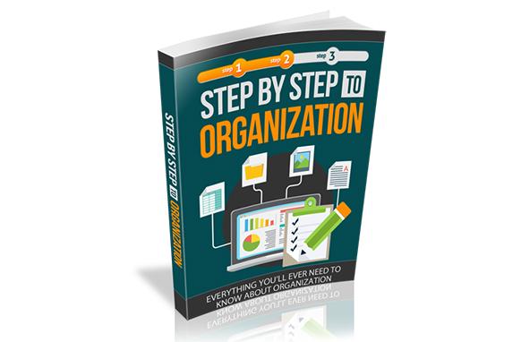 Step by Step to Organization