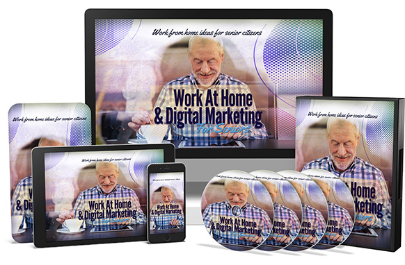 Work At Home and Digital Marketing For Seniors Upgrade Package