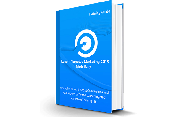Laser-Targeted Marketing 2019 Made Easy