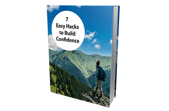 7 Easy Hacks To Build Confidence