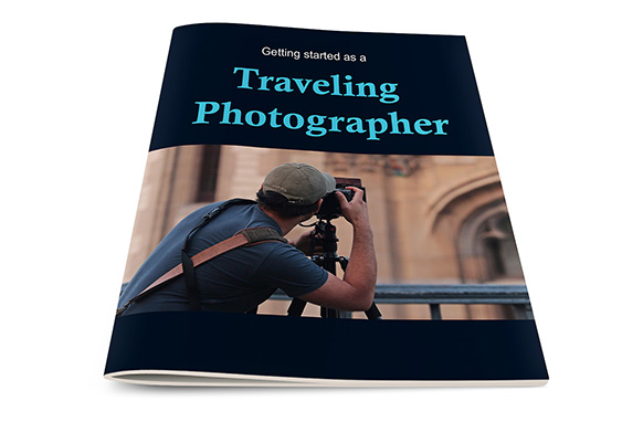 Getting Started as a Traveling Photographer