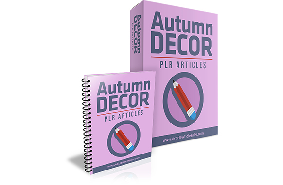 Autumn Decor PLR Articles
