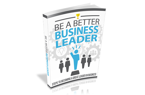 Be a Better Business Leader