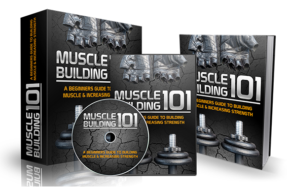 Muscle Building 101 Upgrade Package