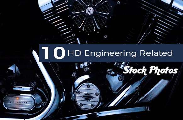10 HD Engineering Related Stock Photos
