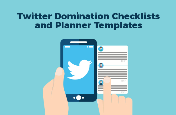 Twitter Domination Checklists and Planner Templates