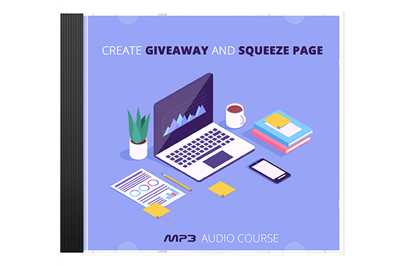 Create Giveaway and Squeeze Pages