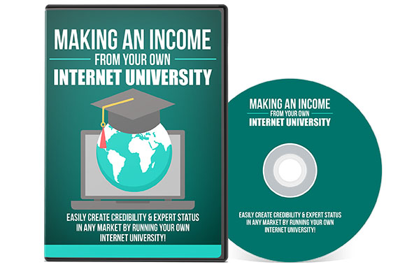 Making An Income From Your Own Internet University