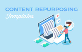 Content Repurposing Templates