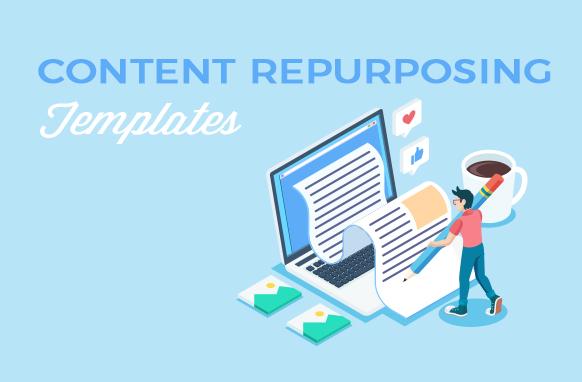 Content Repurposing Templates