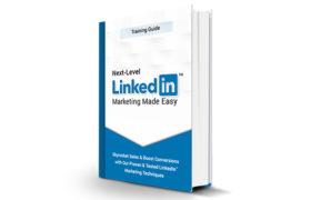 Next-Level LinkedIn Marketing Made Easy