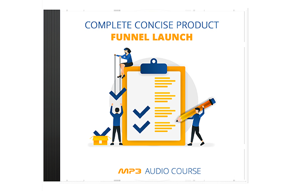 Complete Concise Product Funnel Launch