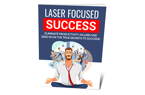 Laser Focused Success