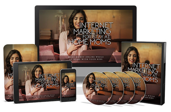 Internet Marketing For Stay At Home Moms Upgrade Package