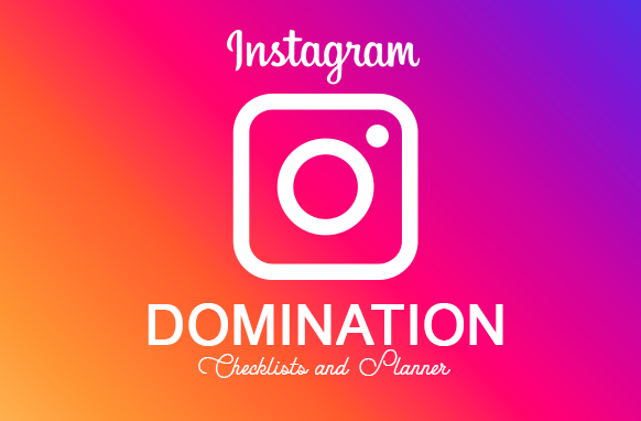 Instagram Domination Checklists and Planner