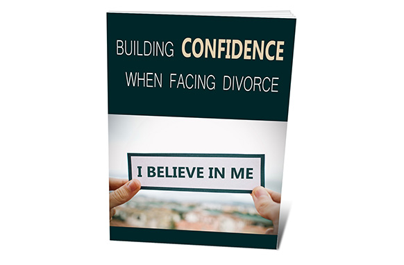 Building Confidence When Facing Divorce
