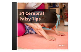 51 Cerebral Palsy Tips Audio Book Plus Ebook