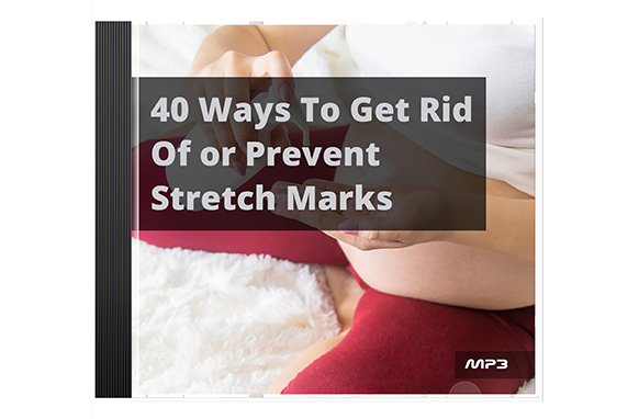 40 Ways To Get Rid Of or Prevent Stretch Marks Audio Book Plus Ebook