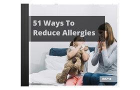 51 Ways To Reduce Allergies Audio Book Plus Ebook