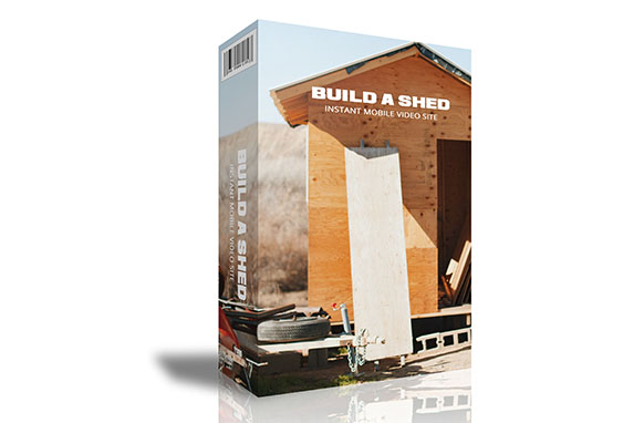 Build A Shed Instant Mobile Video Site
