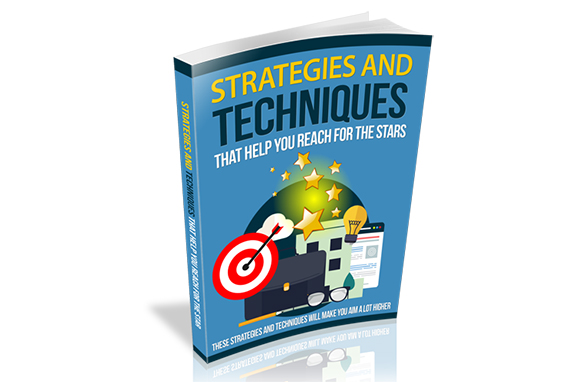 Strategies And Techniques That Help You Reach For The Stars