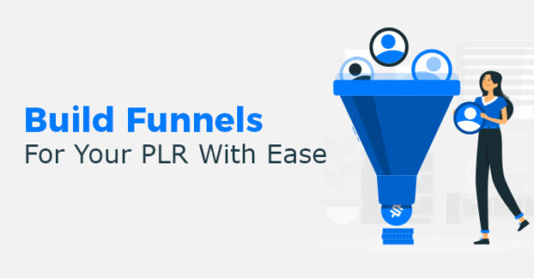 Build Funnels For Your PLR With Ease