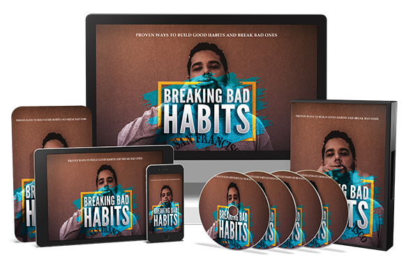 Breaking Bad Habits Upgrade Package