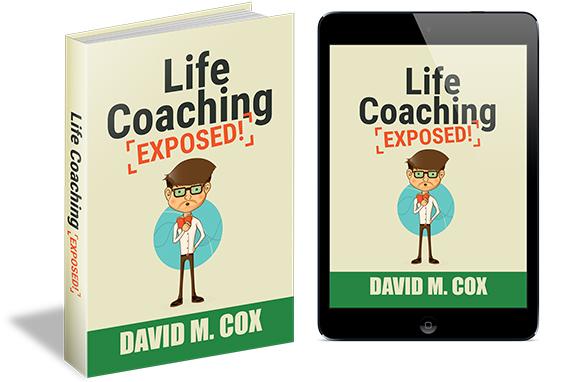 Life Coaching Exposed