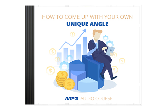 How To Come Up With Your Own Unique Angle