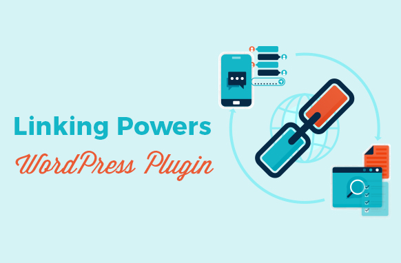 Linking Powers WordPress Plugin