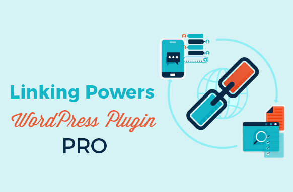 Linking Powers Pro WordPress Plugin