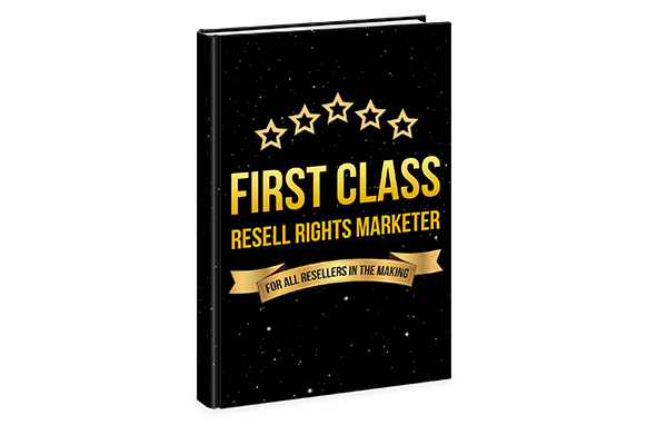 First Class Resell Rights Marketer