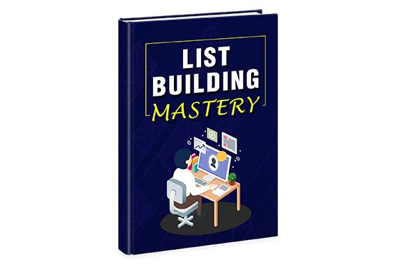 List Building Mastery 101