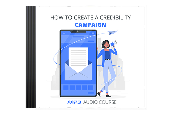 How To Create a Credibility Campaign