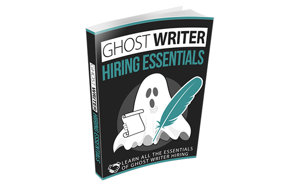 Ghost Writer Hiring Essentials