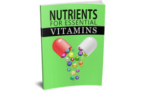 Nutrients For Essential Vitamins